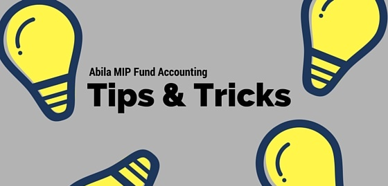 Tips and Tricks for Abila MIP Users