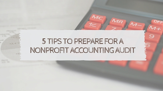 Prepare for Nonprofit Accounting Audit