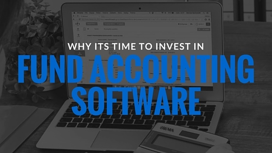 Invest in Fund Accounting Software