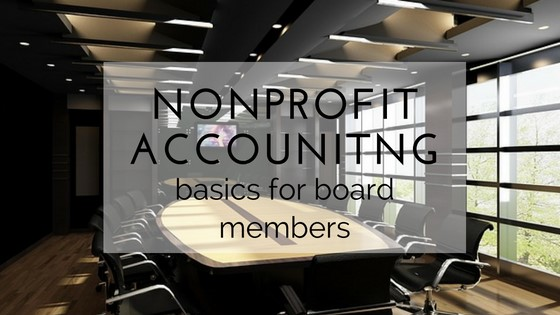 Nonprofit Accounting Basics for Board Members