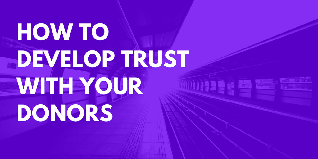 Developing Trust with Donors