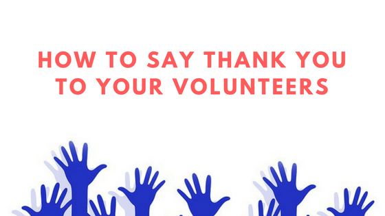 Say Thank You to Your Volunteers