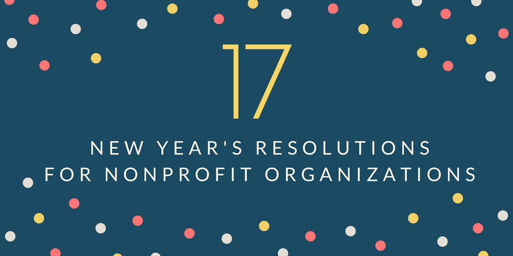 17 Nonprofit New Year Resolutions