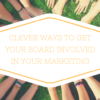 Board Involved Nonprofit Marketing