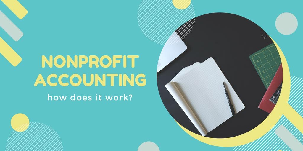 How does accounting in nonprofit organizations work for How do foundations work