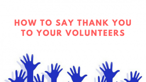 how to thank your volunteers