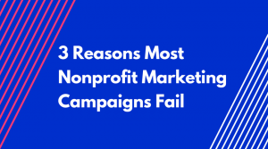 why do marketing campaigns fail
