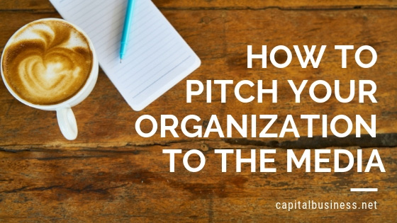 How to Pitch Your Organization to the Media