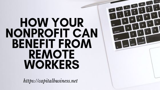 Nonprofit Benefit From Remote Workers